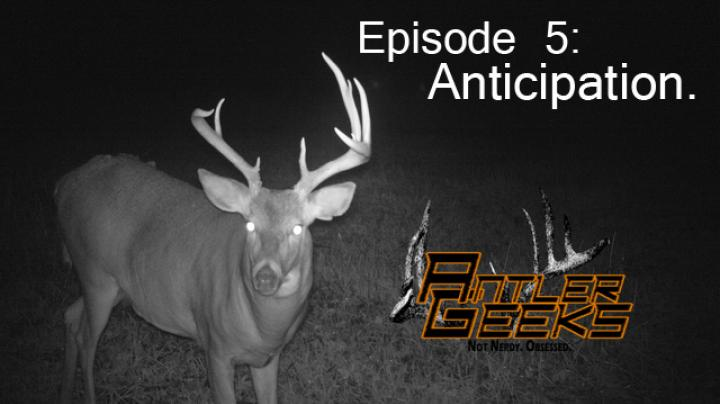 Antler Geeks: Getting Ready To Chase Reality Whitetails Preview Image