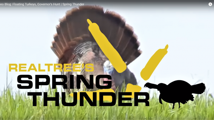 Realtree's Spring Thunder: Floating Turkeys, Governor's Hunt Preview Image