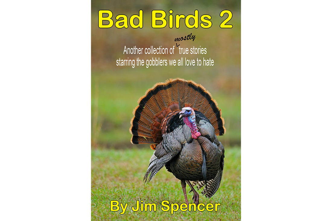 The long-awaited arrival of the sequel to Bad Birds is available soon. (Jim Spencer courtesy photo)